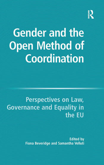 Gender and the Open Method of Coordination Perspectives on Law, Governance and Equality in the EU book cover
