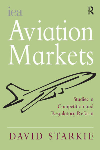 Aviation Markets Studies in Competition and Regulatory Reform book cover