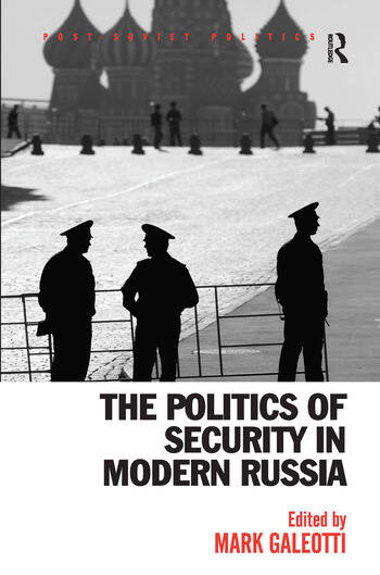 The Politics of Security in Modern Russia book cover