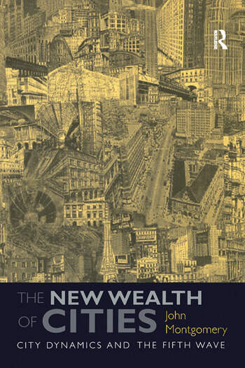 The New Wealth of Cities City Dynamics and the Fifth Wave book cover