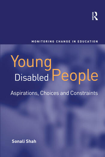 Young Disabled People Aspirations, Choices and Constraints book cover