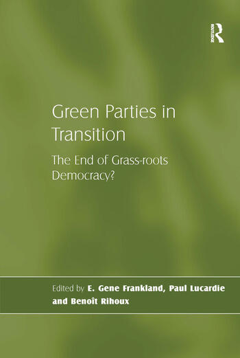 Green Parties in Transition The End of Grass-roots Democracy? book cover