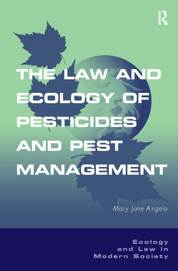 The Law and Ecology of Pesticides and Pest Management book cover