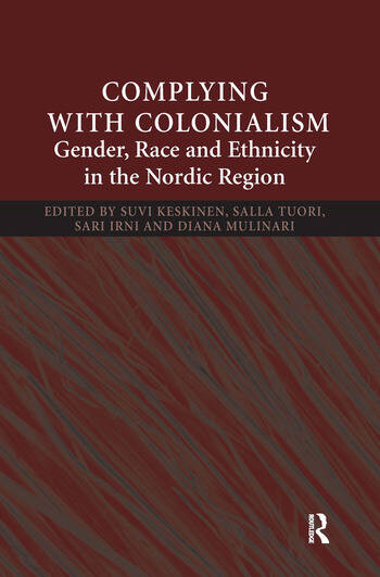 Complying With Colonialism Gender, Race and Ethnicity in the Nordic Region book cover