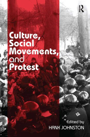 Culture, Social Movements, and Protest book cover
