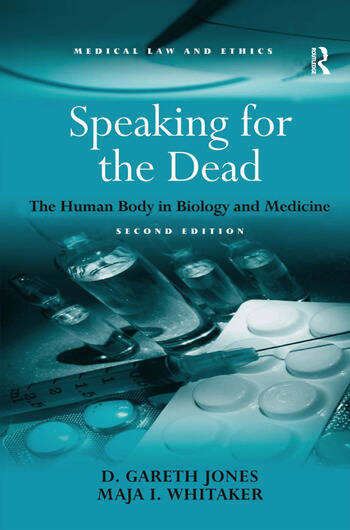 Speaking for the Dead The Human Body in Biology and Medicine book cover