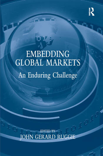 Embedding Global Markets An Enduring Challenge book cover