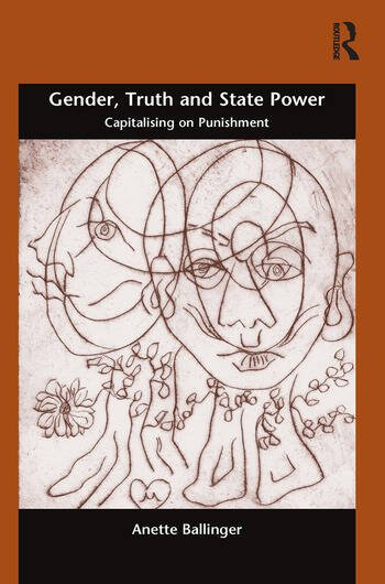 Gender, Truth and State Power Capitalising on Punishment book cover