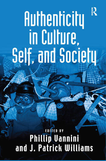 Authenticity in Culture, Self, and Society book cover