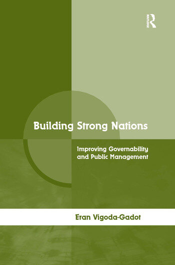 Building Strong Nations Improving Governability and Public Management book cover
