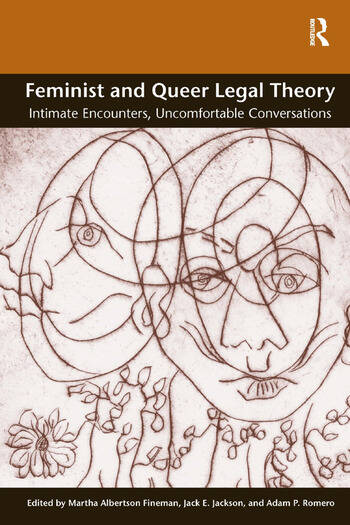 Feminist and Queer Legal Theory Intimate Encounters, Uncomfortable Conversations book cover