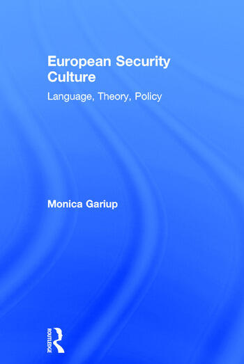 European Security Culture Language, Theory, Policy book cover