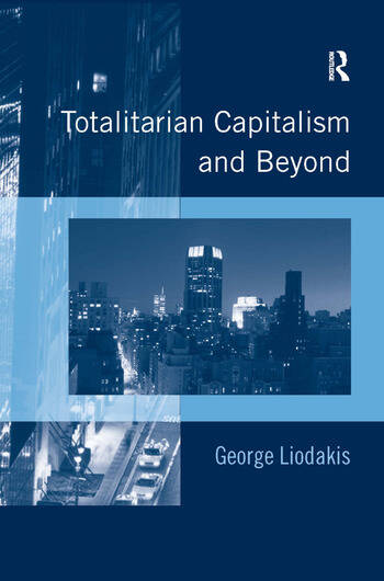 Totalitarian Capitalism and Beyond book cover