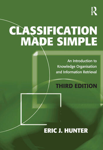 Classification Made Simple An Introduction to Knowledge Organisation and Information Retrieval book cover