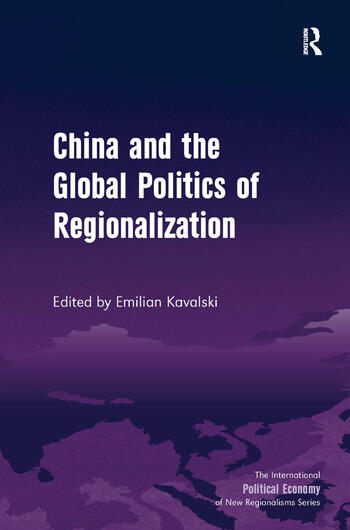 China and the Global Politics of Regionalization book cover