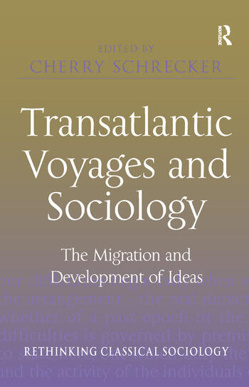 Transatlantic Voyages and Sociology The Migration and Development of Ideas book cover