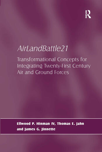 AirLandBattle21 Transformational Concepts for Integrating Twenty-First Century Air and Ground Forces book cover