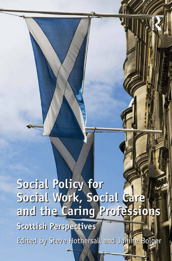 Social Policy for Social Work, Social Care and the Caring Professions Scottish Perspectives book cover