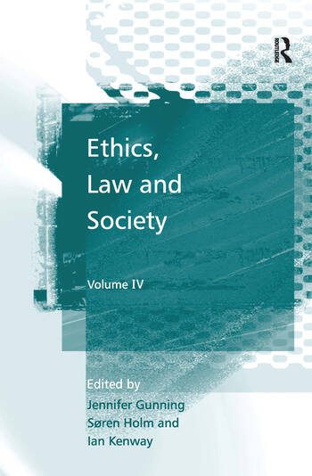 Ethics, Law and Society Volume IV book cover