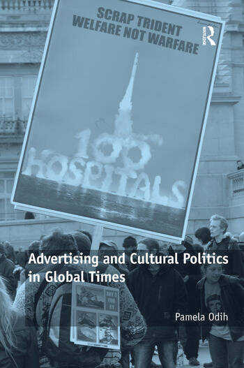 Advertising and Cultural Politics in Global Times book cover