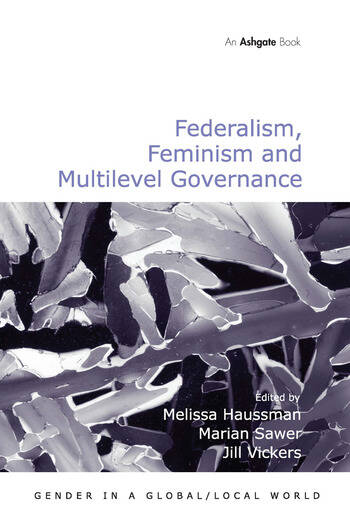 Federalism, Feminism and Multilevel Governance book cover