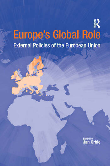 Europe's Global Role External Policies of the European Union book cover