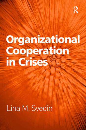 Organizational Cooperation in Crises book cover