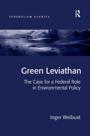 Green Leviathan The Case for a Federal Role in Environmental Policy book cover