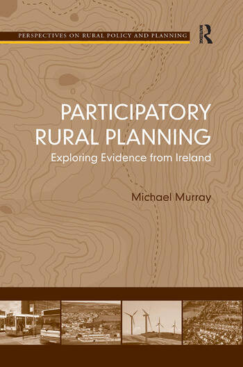 Participatory Rural Planning Exploring Evidence from Ireland book cover