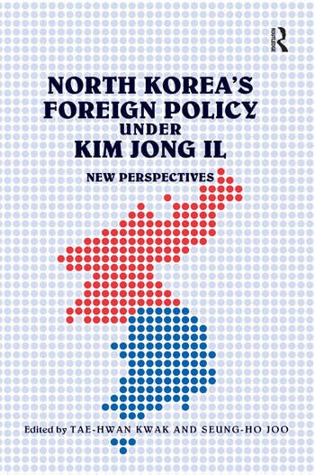 North Korea's Foreign Policy under Kim Jong Il New Perspectives book cover