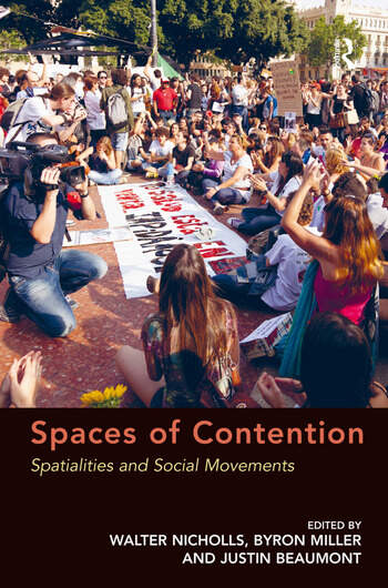 Spaces of Contention Spatialities and Social Movements book cover