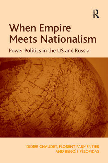 When Empire Meets Nationalism Power Politics in the US and Russia book cover