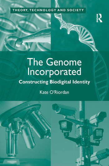 The Genome Incorporated Constructing Biodigital Identity book cover