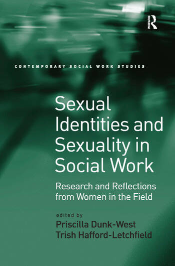 Sexual Identities and Sexuality in Social Work Research and Reflections from Women in the Field book cover
