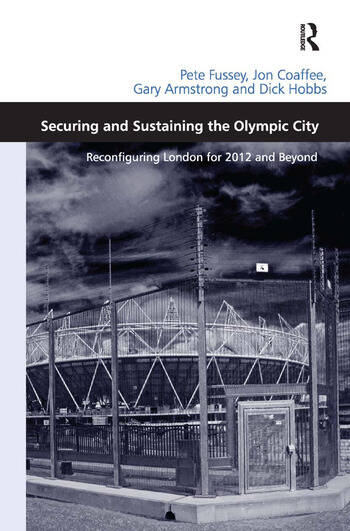 Securing and Sustaining the Olympic City Reconfiguring London for 2012 and Beyond book cover