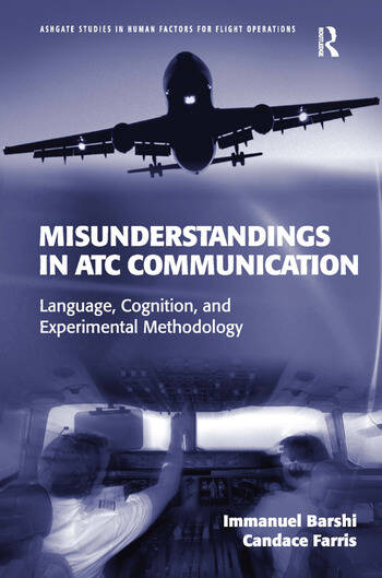 Misunderstandings in ATC Communication Language, Cognition, and Experimental Methodology book cover