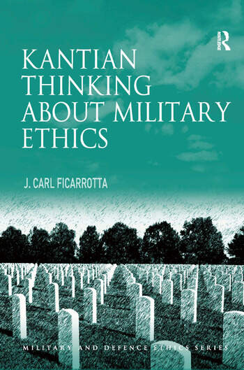 Kantian Thinking about Military Ethics book cover
