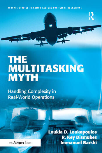 The Multitasking Myth Handling Complexity in Real-World Operations book cover