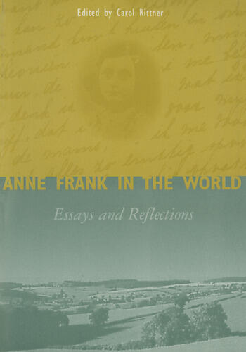 Anne Frank in the World Essays and Reflections book cover