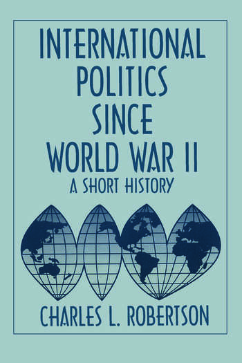Fifty Years of Change: Short History of World Politics Since 1945 Short History of World Politics Since 1945 book cover