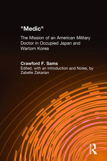 Medic The Mission of an American Military Doctor in Occupied Japan and Wartorn Korea book cover