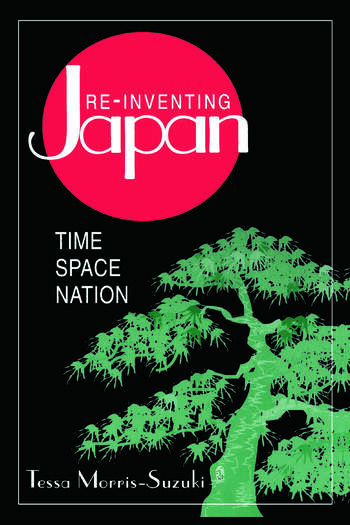 Re-inventing Japan: Nation, Culture, Identity Nation, Culture, Identity book cover