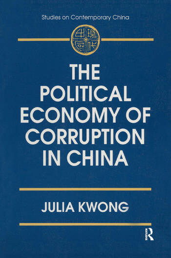The Political Economy of Corruption in China book cover