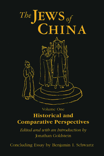 The Jews of China: v. 1: Historical and Comparative Perspectives book cover