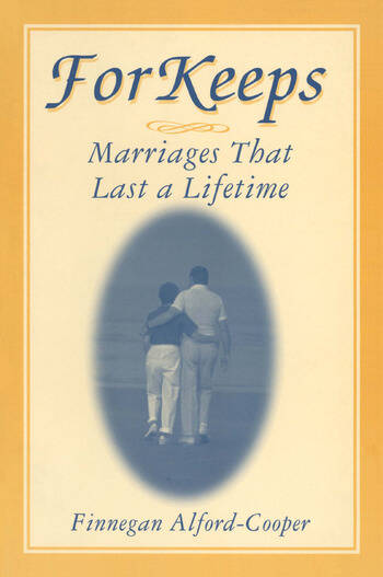 For Keeps: Marriages That Last a Lifetime Marriages That Last a Lifetime book cover