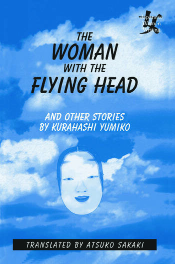 The Woman with the Flying Head and Other Stories book cover