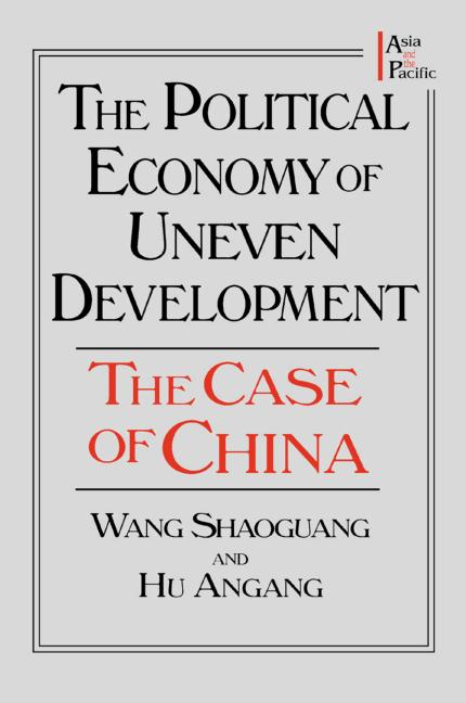 The Political Economy of Uneven Development The Case of China book cover