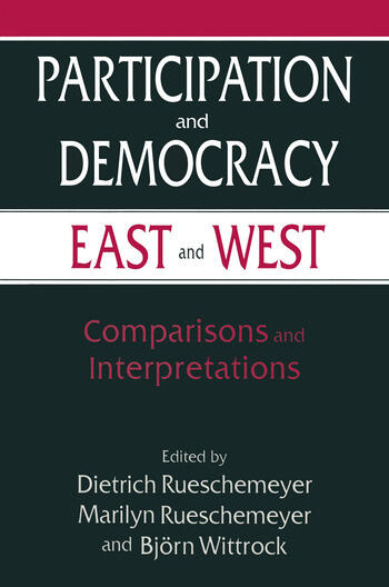 Participation and Democracy East and West: Comparisons and Interpretations Comparisons and Interpretations book cover