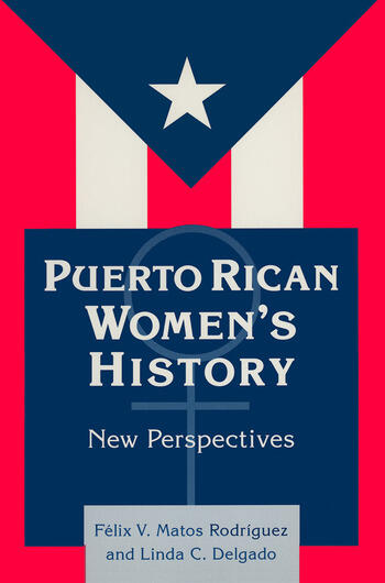 Puerto Rican Women's History: New Perspectives New Perspectives book cover