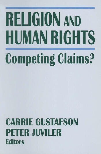 Religion and Human Rights: Competing Claims? Competing Claims? book cover